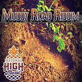 Muddy Road Riddim by Various Artists