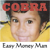 Play & Download Easy Money Man by Cobra | Napster