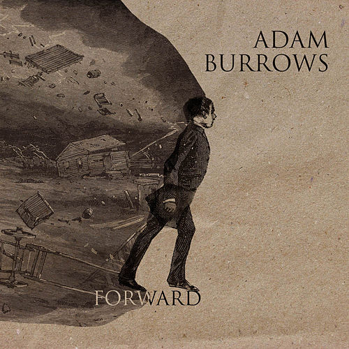 Play & Download Forward by Adam Burrows | Napster