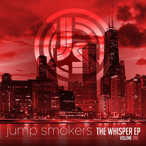 Play & Download The Whisper EP - Volume One (Deluxe Version) by Jump Smokers | Napster