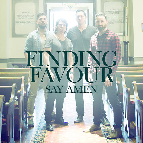 Say Amen by Finding Favour