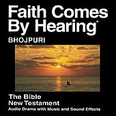 Play & Download Bhojpuri New Testament (Dramatized) Old Version by The Bible | Napster