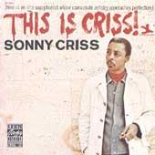 Play & Download This Is Criss! by Sonny Criss | Napster