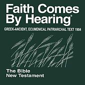Play & Download Greek-Ancient New Testament (Non-Dramatized) 1904 Ecumenical Patriarchal Text by The Bible | Napster