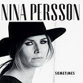 Play & Download Sometimes by Nina Persson | Napster