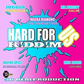 Hard for Us-Riddim by Various Artists