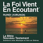 Kirundi Du Nouveau Testament (Dramatized) - Kirundi Bible (Dramatized) by The Bible