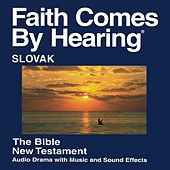 Play & Download Slovenské Nový Zákon (Dramatizoval) - Slovak New Testament (Dramatized) by The Bible | Napster