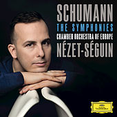 Play & Download Schumann: The Symphonies by Chamber Orchestra of Europe | Napster