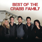 Play & Download Best Of The Crabb Family by The Crabb Family | Napster