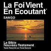 Play & Download Sango Nouveau Testament (Dramatized) - Sango Bible by The Bible | Napster