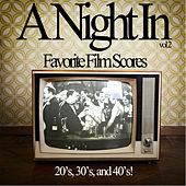 Play & Download A Night in Vol. 2 - Your Absolutely Favorite Film Scores of the 20's, 30's, And 40's Like When You Wish Upon a Star, Baby It's Cold Outside, As Time Goes by, And More! by Various Artists | Napster