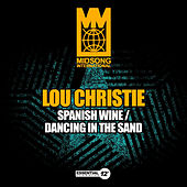 Spanish Wine / Dancing in the Sand by Lou Christie