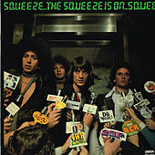 Play & Download The Squeeze Is On by Squeeze | Napster
