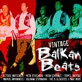 Vintage Balkan Beats by Various Artists