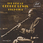 Play & Download The Best of George Lewis 1943-1964 by George Lewis | Napster