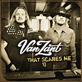 That Scares Me by Van Zant