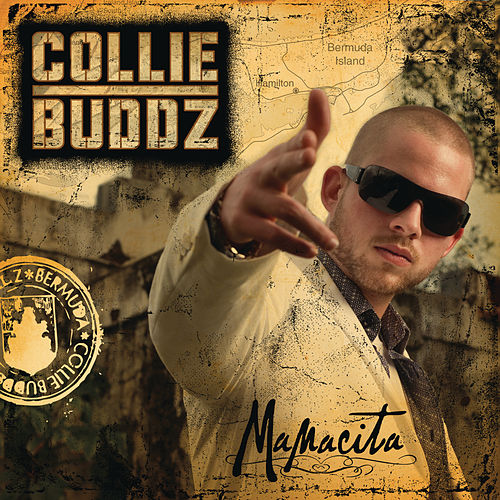 Play & Download Mamacita by Collie Buddz | Napster