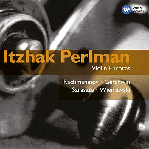 Play & Download Violin Encores: Perlman by Itzhak Perlman | Napster