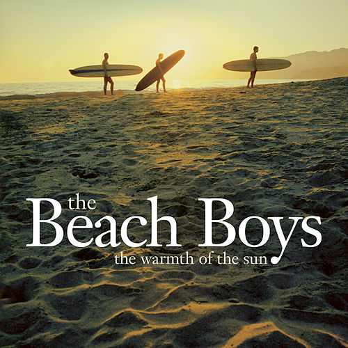 The Warmth Of The Sun by The Beach Boys