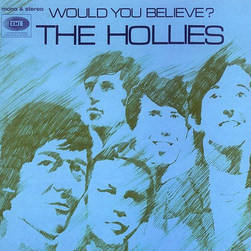 Play & Download Hollies/Would You Believe? by The Hollies | Napster