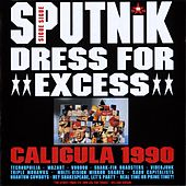 Dress For Excess by Sigue Sigue Sputnik