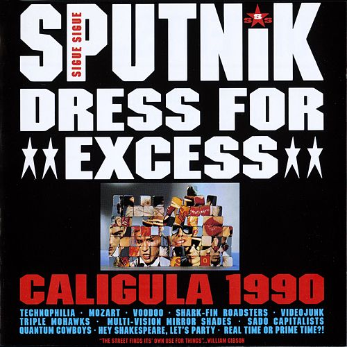 Play & Download Dress For Excess by Sigue Sigue Sputnik | Napster