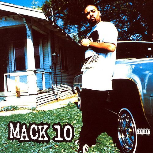 Play & Download Mack 10 by Mack 10 | Napster