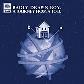 Play & Download A Journey From A To B by Badly Drawn Boy | Napster