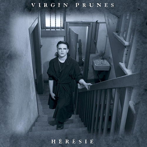 Play & Download Heresie by Virgin Prunes | Napster