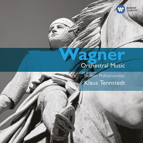 Play & Download Wagner: Opera Orchestral Music by Berliner Philharmoniker | Napster