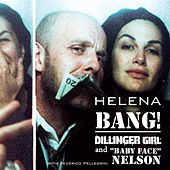 BANG! Dillinger Girl & Baby Face Nelson by Helena