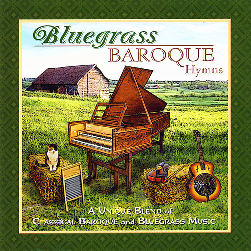 Bluegrass Baroque by Phillip Keveren