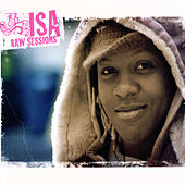 Play & Download Raw Sessions by Isa | Napster