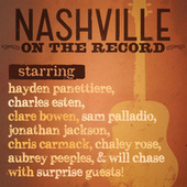Nashville: On The Record by Nashville Cast