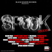 Play & Download Spook Riddim by Various Artists | Napster