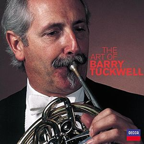 Play & Download The Art Of Barry Tuckwell by Various Artists | Napster