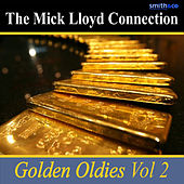 Play & Download Golden Oldies, Volume 2 by The Mick Lloyd Connection | Napster