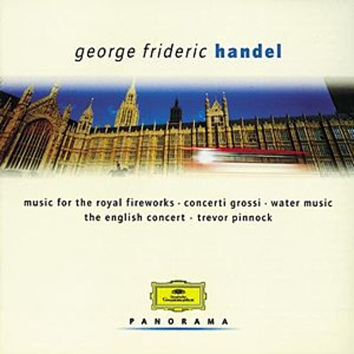 Handel: Water Music; Concerti grossi by Various Artists