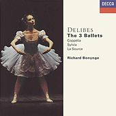 Play & Download Delibes: The Three Ballets by Various Artists | Napster