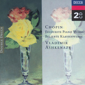 Play & Download Chopin: Favourite Piano Works by Vladimir Ashkenazy | Napster