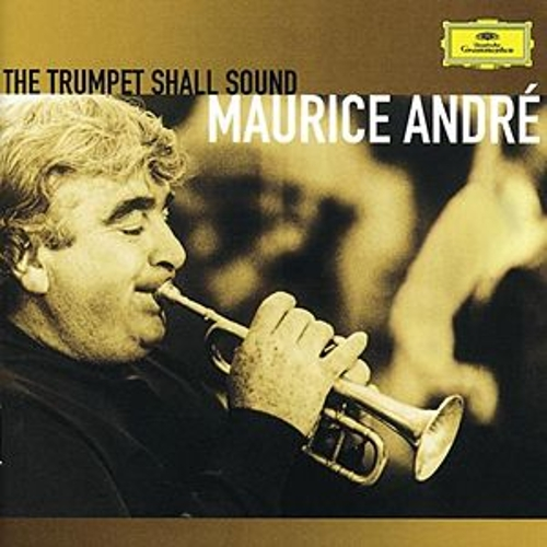 Play & Download Maurice André - The trumpet shall sound by Various Artists | Napster