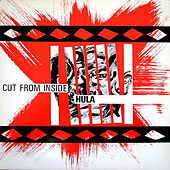 Cut From Inside by Hula