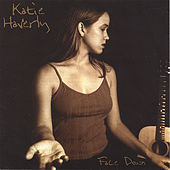 Play & Download Face Down by Katie Haverly | Napster