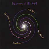 Play & Download Machinery Of The Night by David Kane | Napster