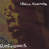 Refugees by Ndala Kasheba