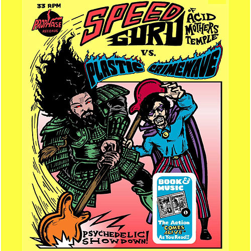 Play & Download Speed Guru vs. Plastic Crimewave by Acid Mothers Temple | Napster