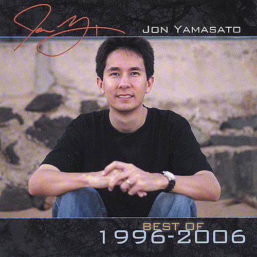 Play & Download The Best Of 1996 - 2006 by Jon Yamasato | Napster