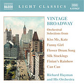 Play & Download VINTAGE BROADWAY: Orchestral Selections by Richard Hayman Symphony Orchestra | Napster
