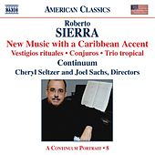 Play & Download SIERRA, Roberto: Vestigious rituales / Conjuros by Various Artists | Napster